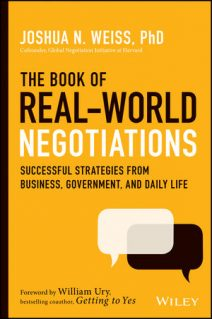 Josh Weiss The Book of Real-World Negotiations