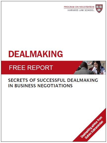 Dealmaking: Secrets of Successful Dealmaking in Business Negotiations