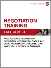 Negotiation Training: How Harvard Negotiation Exercises, Negotiation Cases and Good Negotiation Coaching Can Make You a Better Negotiator