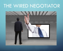 The Wired Negotiator