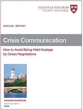Crisis Communication: How to Avoid Being Held Hostage by Crisis Negotiations