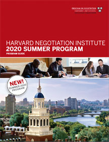 Harvard Negotiation Institute 2020 Summer Programs Guide