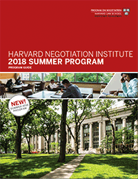 Harvard Negotiation Institute 2018 Summer Programs Guide
