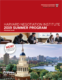 Harvard Negotiation Institute 2019 Summer Programs Guide