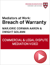Mediators at Work: Breach of Warranty