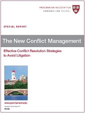 The New Conflict Management: Effective Conflict Resolution Strategies to Avoid Litigation